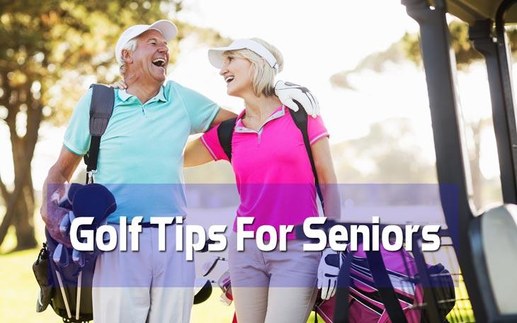 Golf Tips For Seniors