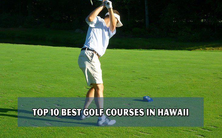 Top 10 best golf courses in Hawaii