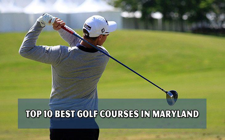 Top 10 best golf courses in Maryland